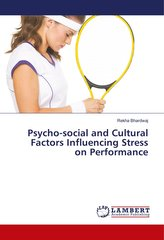 Psycho-social and Cultural Factors Influencing Stress on Performance