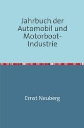 Jahrbuch der Automobil und Motorboot-Industrie