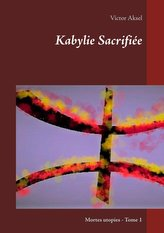 Kabylie Sacrifiée