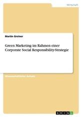 Green Marketing im Rahmen einer Corporate Social Responsibility-Strategie