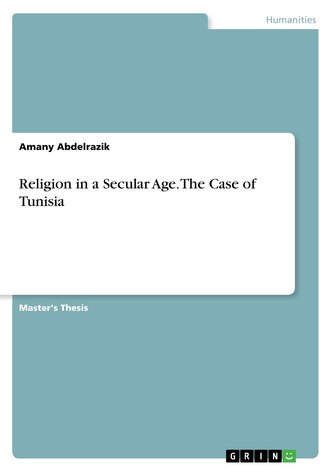 Religion in a Secular Age. The Case of Tunisia