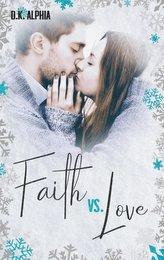 Faith vs. Love