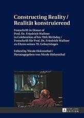 Constructing Reality / Realität konstruierend