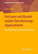 Vertrauen und Wandel sozialer Dienstleistungsorganisationen