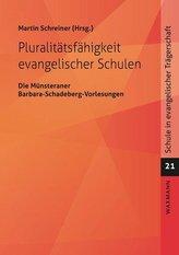 Pluralitätsfähigkeit evangelischer Schulen