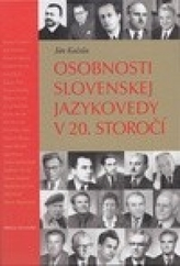 Osobnosti slovenskej jazykovedy v 20. storočí