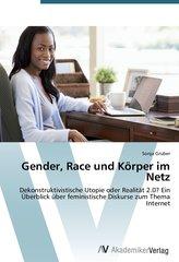 Gender, Race und Körper im Netz