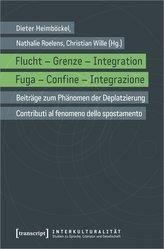 Flucht - Grenze - Integration / Fuga - Confine - Integrazione