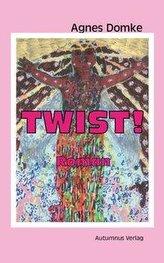 Twist!