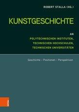 Kunstgeschichte an Polytechnischen Instituten, Technischen Hochschulen und Technischen Universitäten