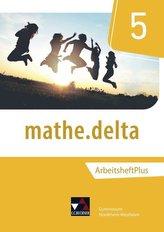mathe.delta 5 Arbeitsheft plus Nordrhein-Westfalen