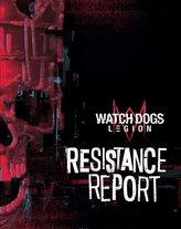 Watch Dogs Legion: Resistance Report
