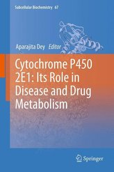 Cytochrome P450 2E1: Its Role in Disease and Drug Metabolism