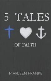 5 tales of faith