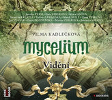 Mycelium IV - Vidění - 2 CDmp3