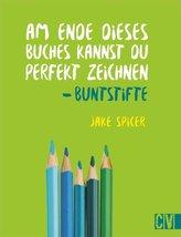 Am Ende dieses Buches kannst Du perfekt zeichnen. Buntstifte