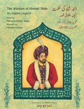 The Wisdom of Ahmad Shah: English-Urdu Bilingual Edition