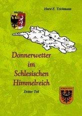 Donnerwetter im Schlesischen Himmelreich 3