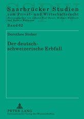 Der deutsch-schweizerische Erbfall