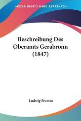 Beschreibung Des Oberamts Gerabronn (1847)