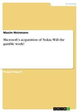 Microsoft\'s acquisition of Nokia. Will the gamble work?