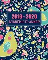 Academic Planner 2019-2020: Monthly Calendar and Weekly, Day Planner from July 2019-June 2020 College Student Schedule Organizer