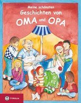 Meine schönsten Geschichten von Oma und Opa