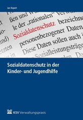 Sozialdatenschutz in der Kinder- und Jugendhilfe