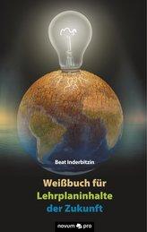 Weißbuch für Lehrplaninhalte der Zukunft