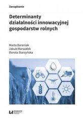 Determinanty działalności innowacyjnej gospodarstw