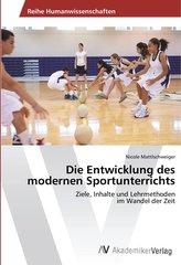 Die Entwicklung des modernen Sportunterrichts