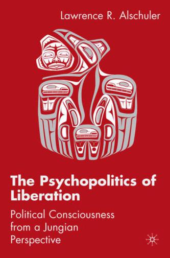 The Psychopolitics of Liberation
