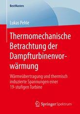 Thermomechanische Betrachtung der Dampfturbinenvorwärmung