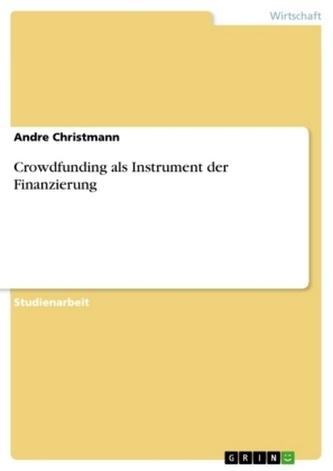 Crowdfunding als Instrument der Finanzierung