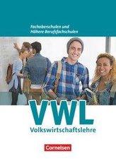 Wirtschaft für Fachoberschulen und Höhere Berufsfachschulen. VWL. Allgemeine Ausgabe