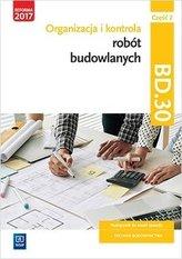Organizacja i kontrola robót bud. Kwal.BD.30. cz.2