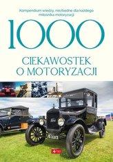 1000 ciekawostek o motoryzacji