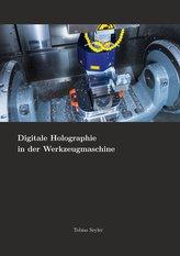 Digitale Holographie in der Werkzeugmaschine