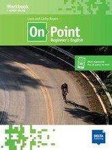 On Point A1. Beginner\'s English. Workbook + audios online