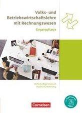 Wirtschaftsgymnasium Baden-Württemberg Eingangsklasse. Profil Wirtschaft - VWL und BWL mit ReWe - Schülerbuch
