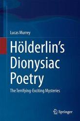 Hölderlin\'s Dionysiac Poetry