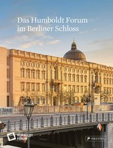 Das Humboldt Forum im Berliner Schloss