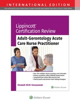 Lippincott Certification Review: Adult Gerontology Acute Care Nurse Practitioner