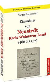 Einwohner von NEUSTEDT 1486-1750 - Kreis Weimarer Land