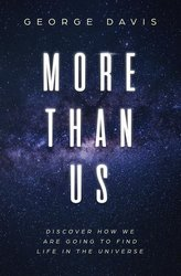 More Than Us: Discover How We Are Going to Find Life in the Universe