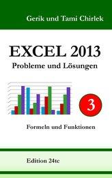 Excel 2013. Probleme und Lösungen. Band 3