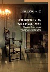 »Herbert von Willensdorf« Madame Forestiere trägt wieder schwarz