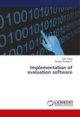 Implementation of evaluation software