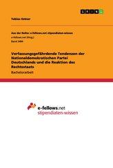 Verfassungsgefährdende Tendenzen der Nationaldemokratischen Partei Deutschlands und die Reaktion des Rechtsstaats