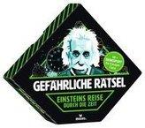Gefährliche Rätsel: Einsteins Reise durch die Zeit